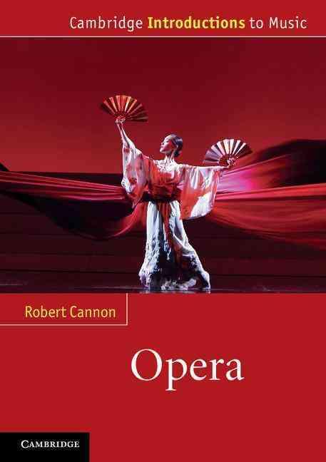Opera By Cannon, Robert