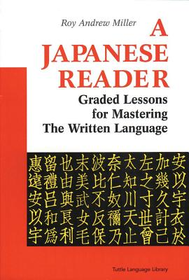 A Japanese Reader By Miller, Roy